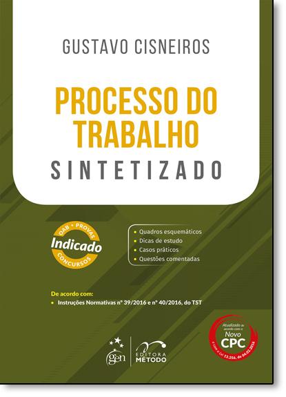 Processo do Trabalho: Sintetizado, livro de Gustavo Cisneiros