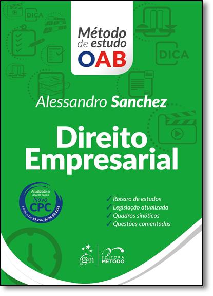 Direito Empresarial - Série Método de Estudo Oab, livro de Alessandro Sanchez
