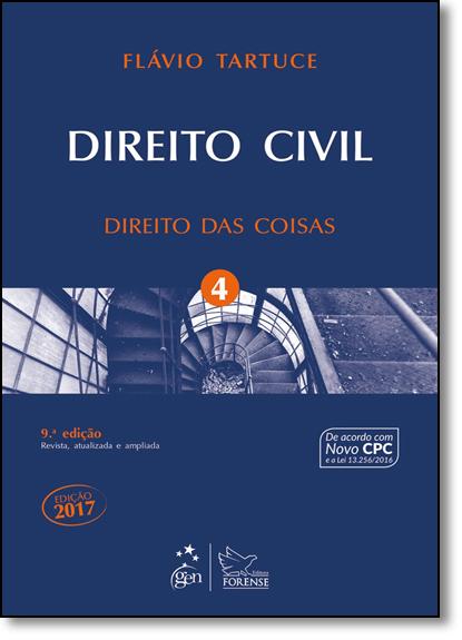 Direito Civil: Direito das Coisas - Vol.4, livro de Flávio Tartuce