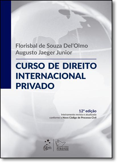 Curso de Direito Internacional Privado, livro de Florisbal de Souza Del Olmo