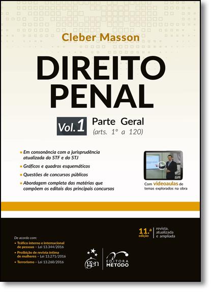 Direito Penal Esquematizado - Parte Geral - Vol.1, livro de Cleber Masson