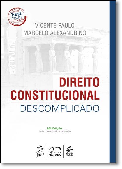 Direito Constitucional Descomplicado, livro de Vicente Paulo