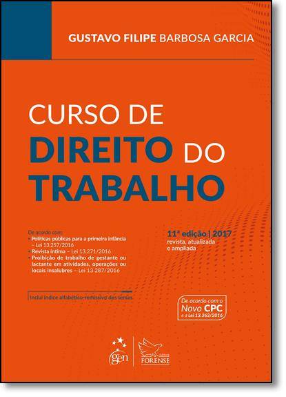 Curso de Direito do Trabalho, livro de Gustavo Filipe Barbosa Garcia