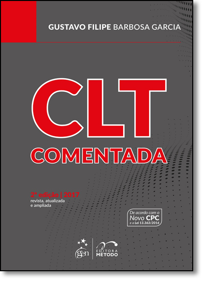 Clt Comentada, livro de Gustavo Filipe Barbosa Garcia