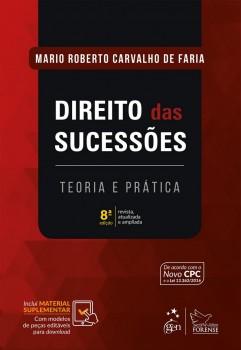 Direito das Sucessões - Teoria e Prática - 8ª edição, livro de Mario Roberto Carvalho de Faria