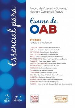 Essencial para o Exame da OAB - 8ª edição, livro de Alvaro de Azevedo Gonzaga, Nathaly Campitelli Roque