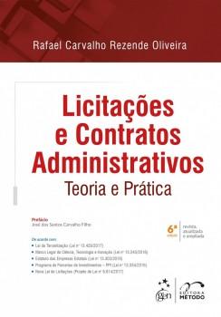 Licitações e Contratos Administrativos - Teoria e Prática - 6ª edição, livro de Rafael Carvalho Rezende Oliveira