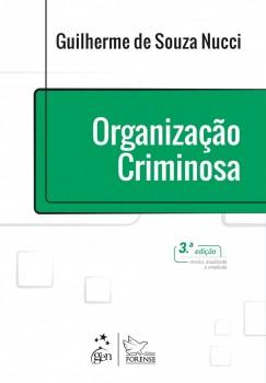 Organização Criminosa - 3ª edição, livro de Guilherme de Souza Nucci