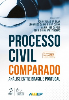Processo civil comparado - Análise entre Brasil e Portugal, livro de Maria José Capelo, Leonardo Carneiro da Cunha, João Calvão da Silva, Osvir Guimarães Thomaz