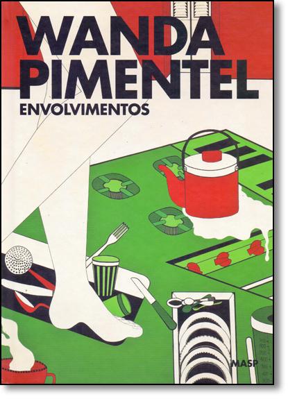 Wanda Pimentel: Envolvimentos, livro de Wanda Pimentel