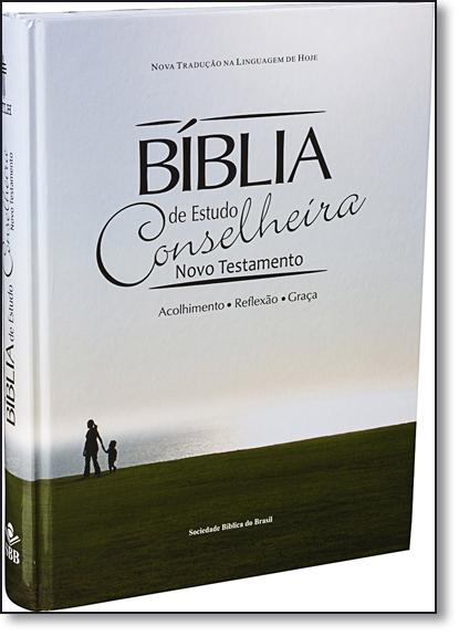 Bíblia de Estudo Conselheira - Novo Testamento, livro de SBB - Sociedade Biblica do Brasil
