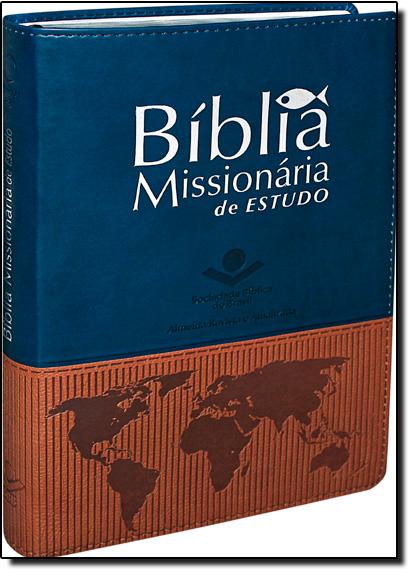 Bíblia Missionária de Estudo - Ra, livro de SBB - Sociedade Biblica do Brasil