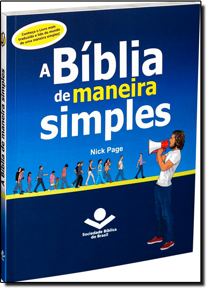 Bíblia de Maneira Simples, A - Ntlh, livro de SBB - Sociedade Biblica do Brasil
