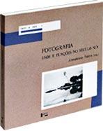 Fotografia - Usos e Funções no Século XIX, livro de Annateresa Fabris