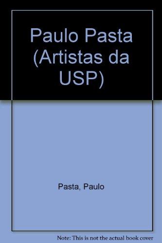 Paulo Pasta - Artistas da USP, livro de Paulo Pasta