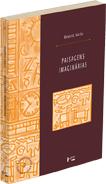 PAISAGENS IMAGINÁRIAS : Intelectuais, Artes e Meios de Comunicação, livro de Beatriz Sarlo