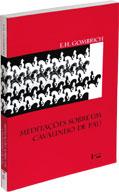 Meditações sobre um cavalinho de pau e outros ensaios sobre a Teoria da Arte, livro de Ernest Hans Gombrich