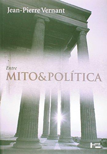 Entre Mito e Política, livro de Jean- Pierre Vernant