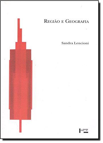 Região e Geografia, livro de Sandra Lencioni