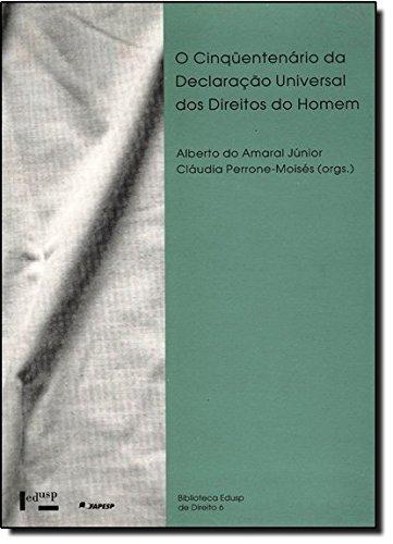 Cinquentenario Da Declaracao Universal Dos Direitos Do Homem, O, livro de Claudia;Amaral Junior, Alberto Do Perrone-Moises