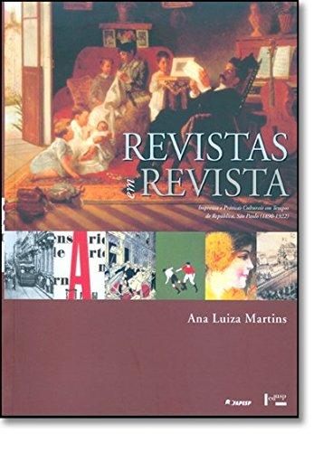 Revistas Em Revista, livro de Ana Luiza Martins