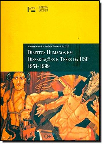 Direitos Humanos em Dissertações e teses da USP: 1934-1999, livro de Maria Cecília França Lourenço, Adilson Avansi de Abreu
