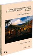 Crescimento Demográfico e Evolução Agrária Paulista (1700-1836), livro de Maria Luiza Marcílio