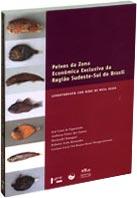 Peixes da Zona Econômica: exclusiva da região sudeste-sul do Brasil, livro de Vários