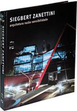 Siegbert Zanettini: arquitetura, razão, sensibilidade, livro de Siegbert Zanettini
