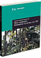 Meio Ambiente: Patrimônio Cultural da USP, livro de Ana Lúcia Duarte Lanna (organização)