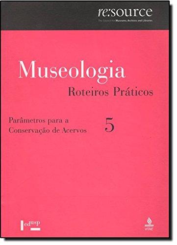 Museologia - V. 5 - Parametros Para A Conservacao De Acervos, livro de