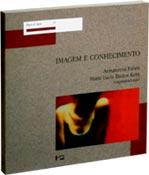 Imagem e Conhecimento, livro de Maria Lúcia Bastos Kern, Annateresa Fabris (Orgs.)