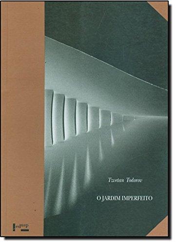 O Jardim Imperfeito, livro de Tzvetan Todorov