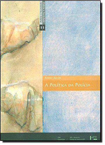 A Politica da Policia, livro de Robert Reiner