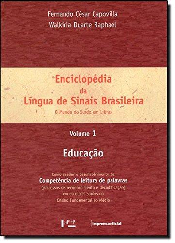 Enciclopédia da Língua de Sinais Brasileira - Volume 1, livro de Fernando César Capovilla