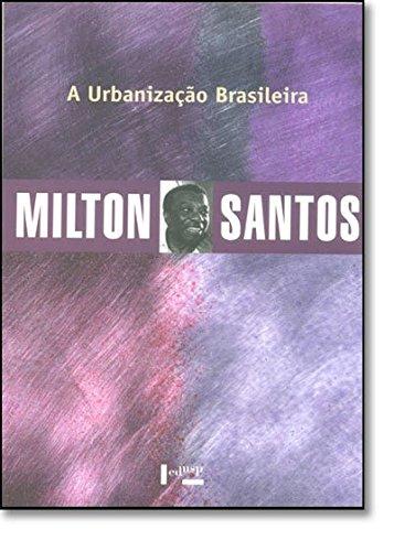 A Urbanização Brasileira, livro de Milton Santos
