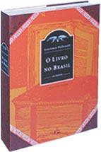 O LIVRO NO BRASIL : Sua História, livro de Laurence Hallewell