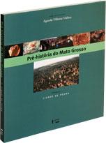 Pré-História do Mato Grosso (Vol. 2) - Cidade de Pedra, livro de Águeda Vialou (Org.)
