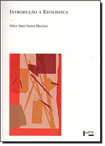 Introdução à Estilística. A Expressividade na Língua Portuguesa, livro de Nilce Sant