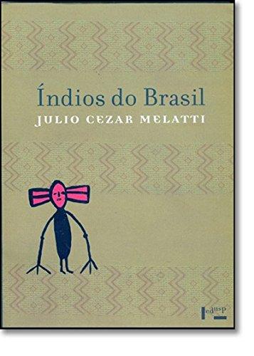 Índios do Brasil, livro de Julio Cezar Melatti