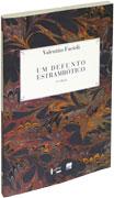 Um Defunto Estrambótico - Análise e Interpretação das Memórias Póstumas de Brás Cubas, livro de Valentim Facioli