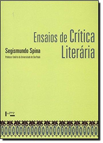 Ensaios de Crítica Literária, livro de Segismundo Spina