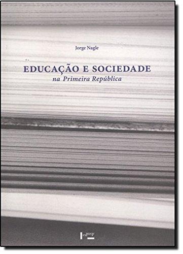 Educação e Sociedade na Primeira República, livro de Jorge Nagle