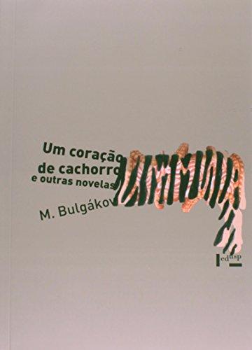 Um Coração de Cachorro e Outras Novelas, livro de Mikhail Bulgákov