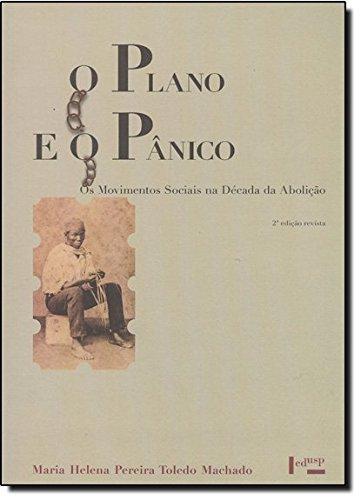 Plano E O Panico, O, livro de Maria Helena Machado