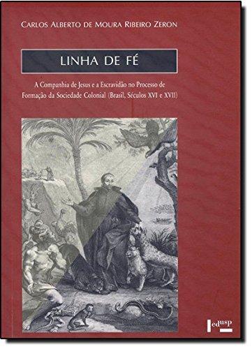 Linha De Fe, livro de Carlos Alberto De Moura Ribeiro Zeron