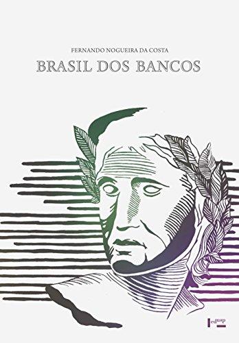 Brasil dos Bancos, livro de Fernando Nogueira da Costa