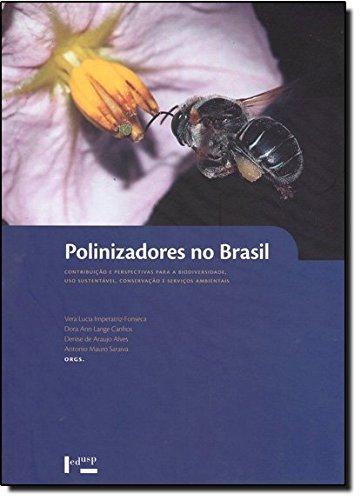 Polinizadores No Brasil - Contribuicao E Perspectiva Para A Biodiversi, livro de Vera Lucia Imperatriz Fonseca