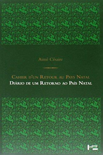 Diario De Um Retorno Ao Pais Natal, livro de Aime Cesaire