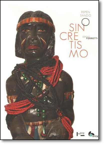 Repensando o Sincretismo, livro de Sérgio Ferretti